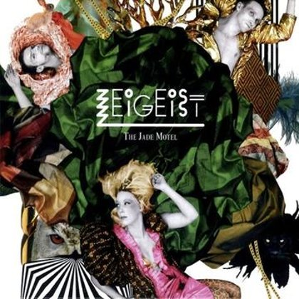 "Zeigeist - ""The Jade Motel"" (Album-CD) Special German Edition + Bonus-Tracks"