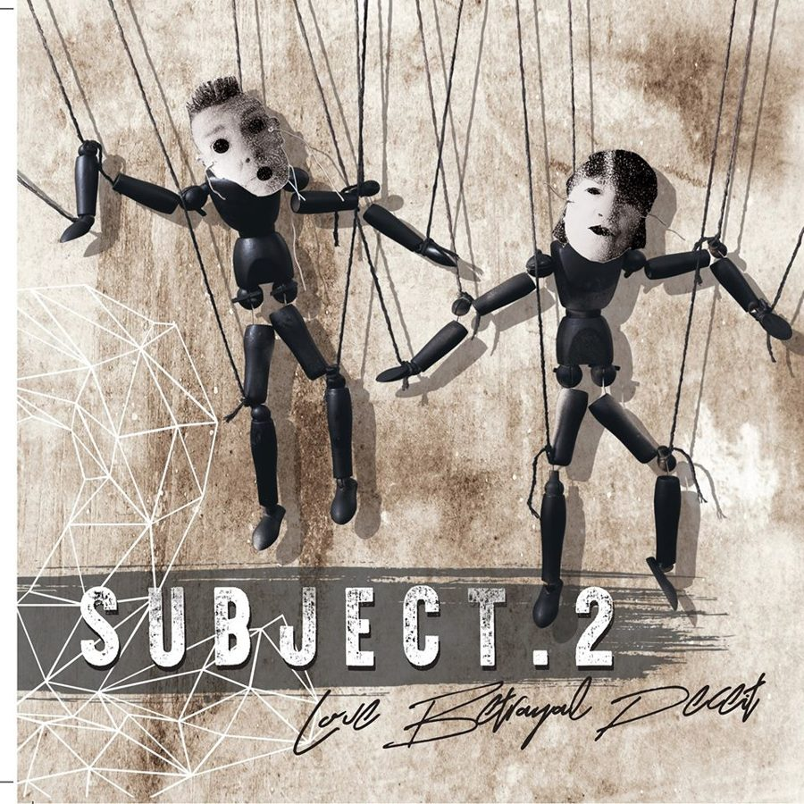 "Subject 2 - ""Love, Betrayal, Deceit"" (Album - CD)"