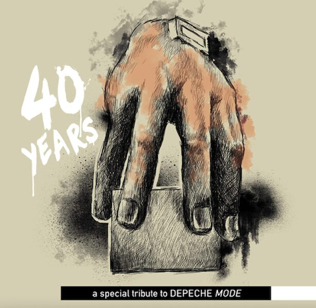 """Depeche Mode - Tribute - """"40 years - a special tribute to Depeche Mode"""""""